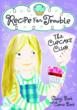 THE CUPCAKE CLUB: Recipe for Trouble